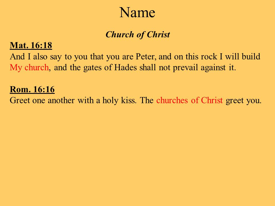 Name Church of Christ Mat.