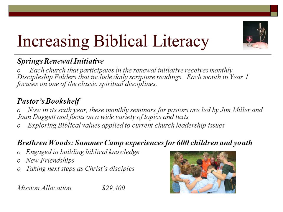 Increasing Biblical Literacy Springs Renewal Initiative o Each church that participates in the renewal initiative receives monthly Discipleship Folders that include daily scripture readings.
