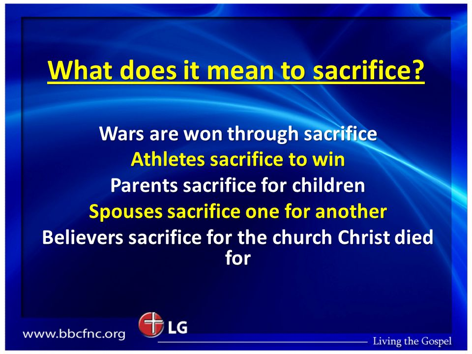 What does it mean to sacrifice.