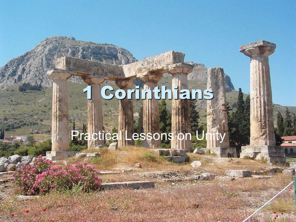 1 Corinthians Practical Lessons on Unity
