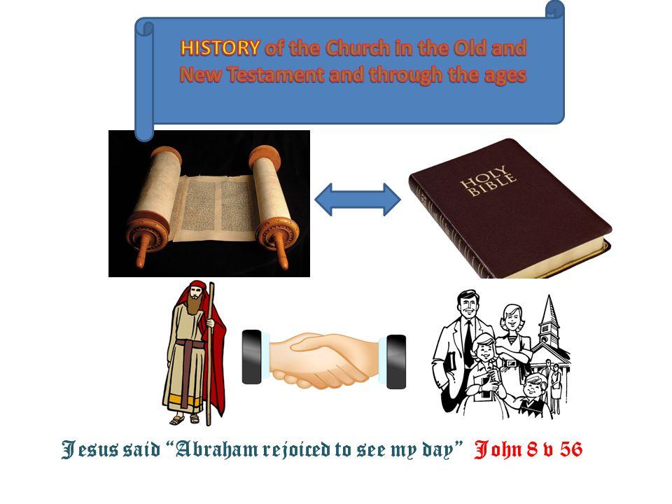 Jesus said Abraham rejoiced to see my day John 8 v 56