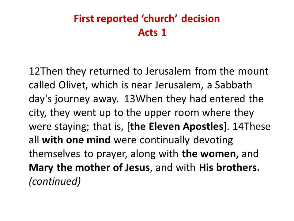 Jerusalem conference (Acts 15) 2.See what God is doing now...