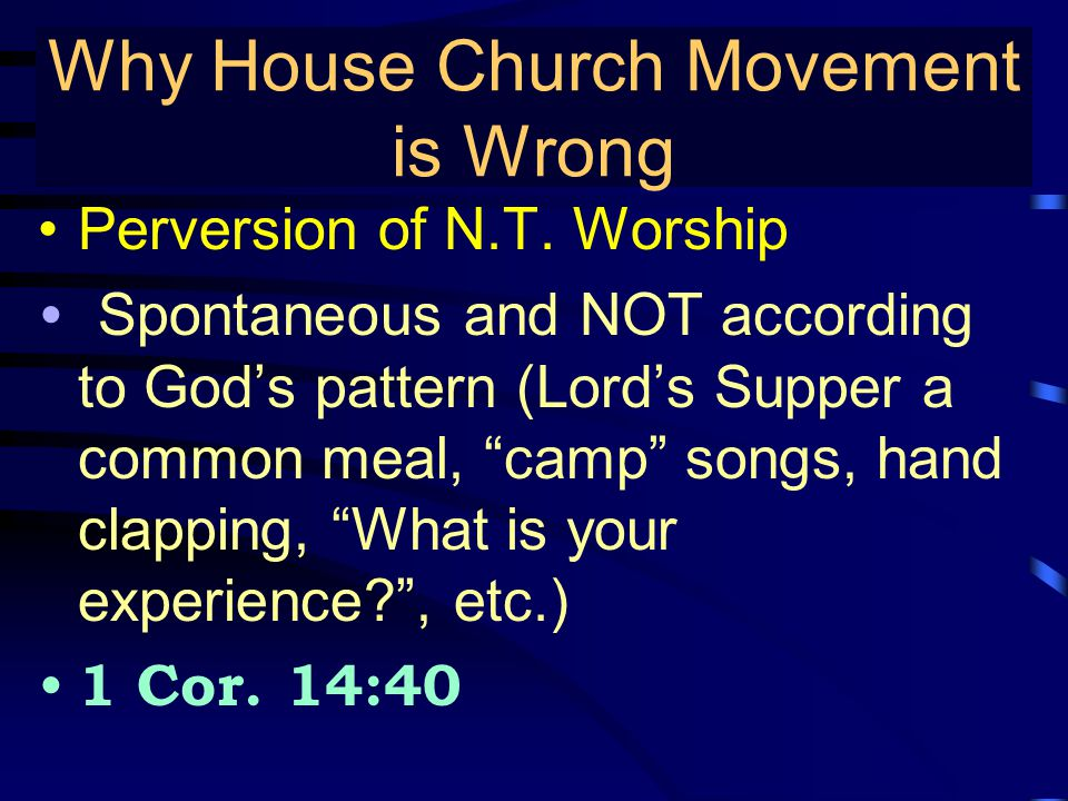 """True Gospel Preaching… Perversion of N.T. Worship Spontaneous and NOT according to God's pattern (Lord's Supper a common meal, """"camp"""" songs, hand clap"""
