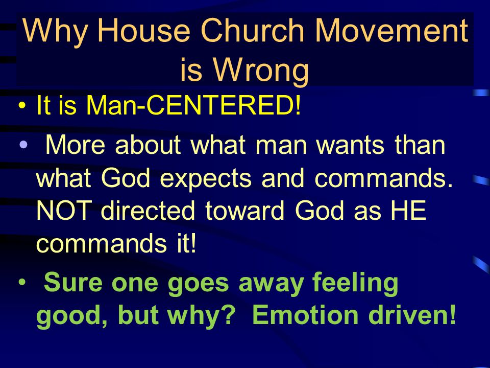 True Gospel Preaching… It is Man-CENTERED! More about what man wants than what God expects and commands. NOT directed toward God as HE commands it! Su