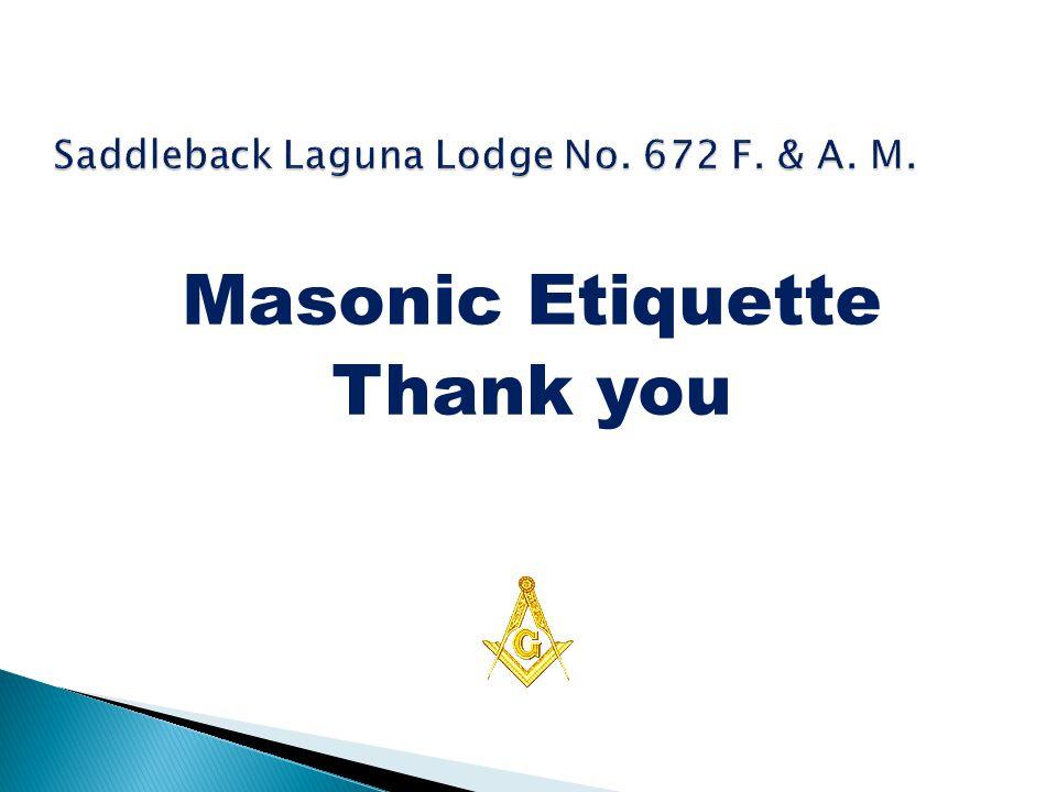 Masonic Etiquette Thank you