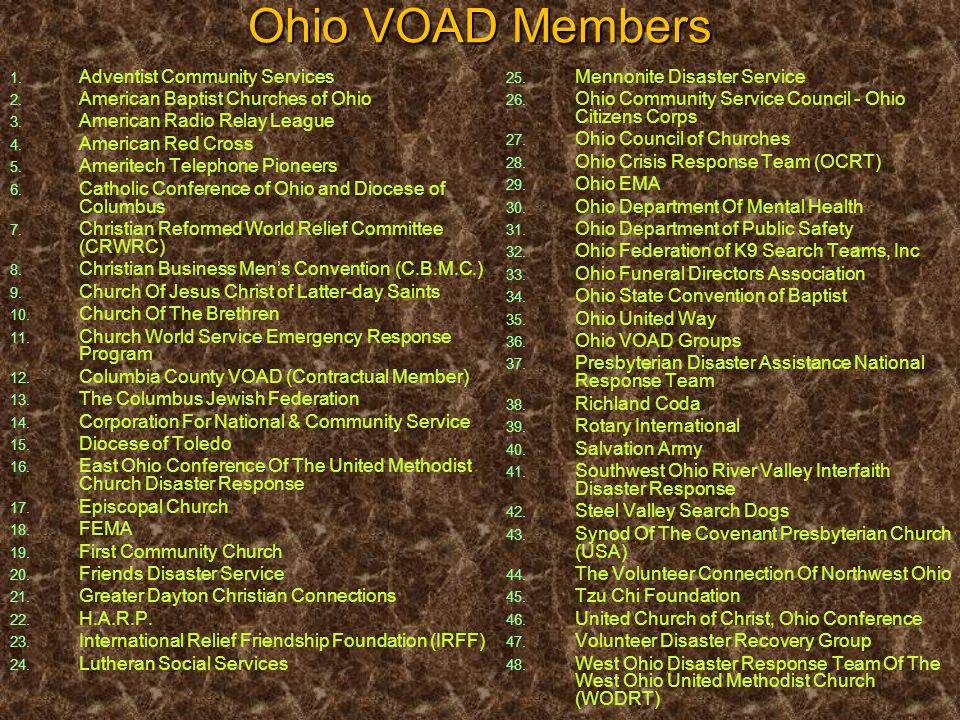 Ohio VOAD Members 1. 1. Adventist Community Services 2. 2. American Baptist Churches of Ohio 3. 3. American Radio Relay League 4. 4. American Red Cros