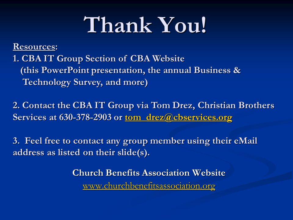 Thank You. Church Benefits Association Website www.churchbenefitsassociation.org Resources: 1.