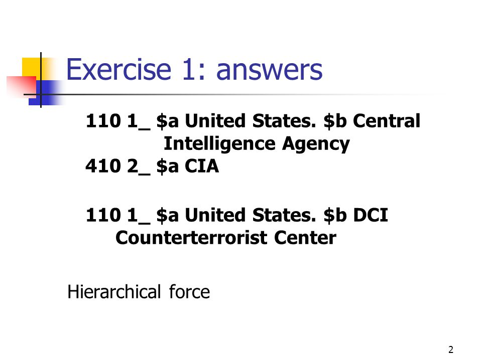 2 Exercise 1: answers 110 1_ $a United States.