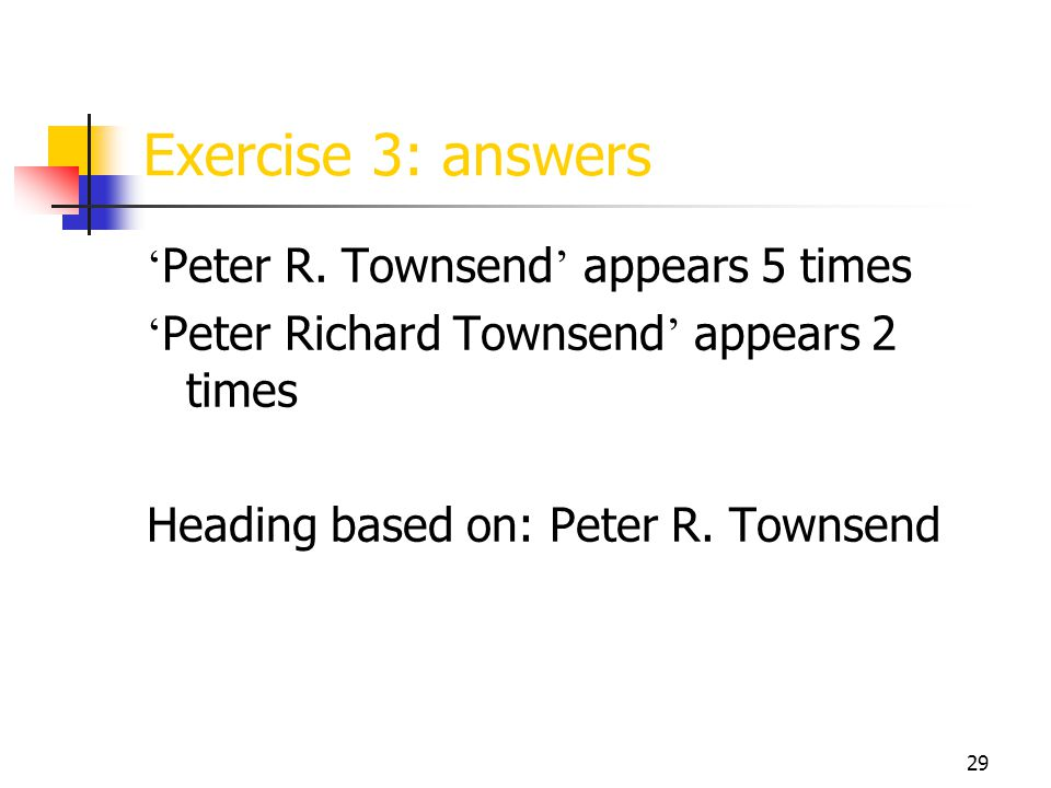 29 Exercise 3: answers ' Peter R.