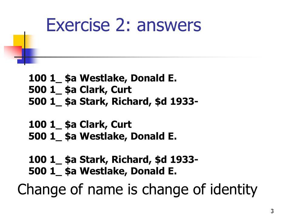 3 Exercise 2: answers 100 1_ $a Westlake, Donald E.