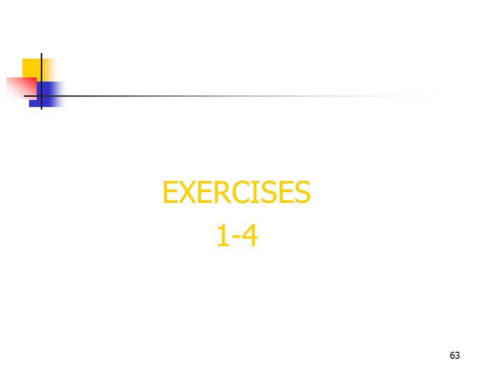 63 EXERCISES 1-4