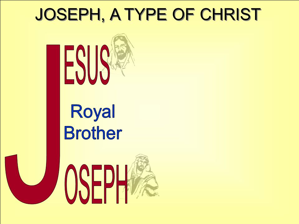 JOSEPH, A TYPE OF CHRIST