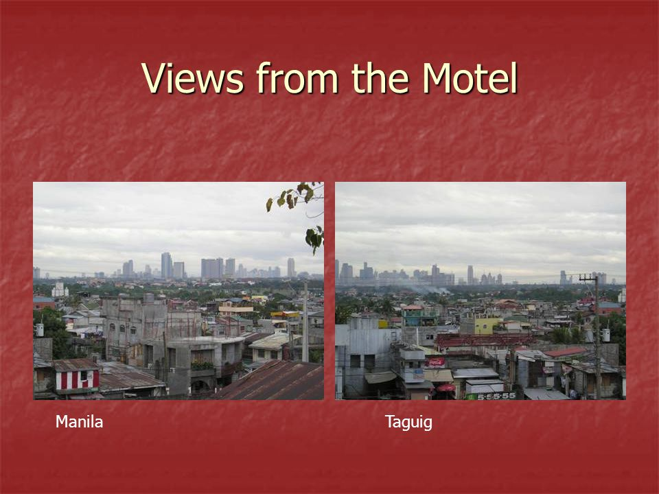 Views from the Motel ManilaTaguig