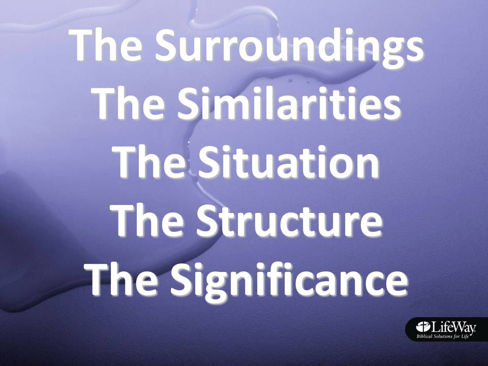The Surroundings The Similarities The Situation The Structure The Significance