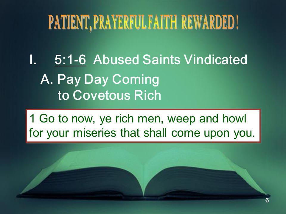 7 I.5:1-6 Abused Saints Vindicated B.