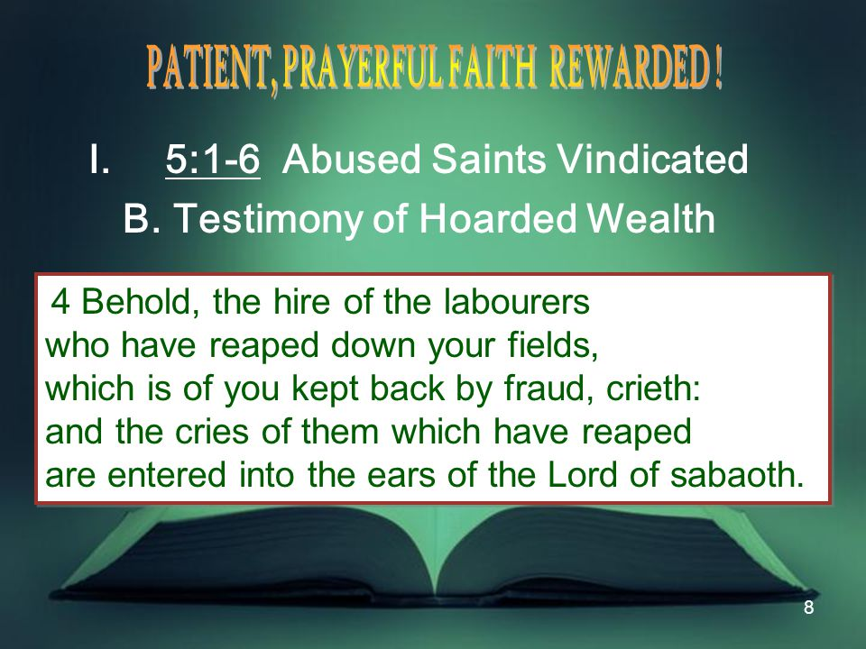 8 I.5:1-6 Abused Saints Vindicated B.
