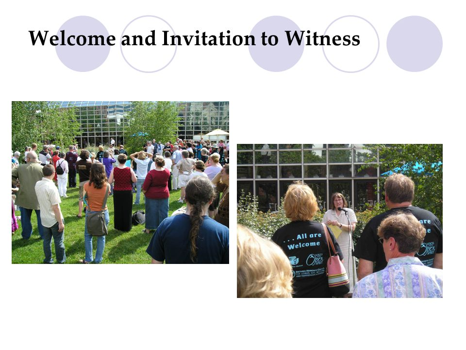 Welcome and Invitation to Witness Invitation to Witness: Speaking – Carol Wise, Executive Director BMC