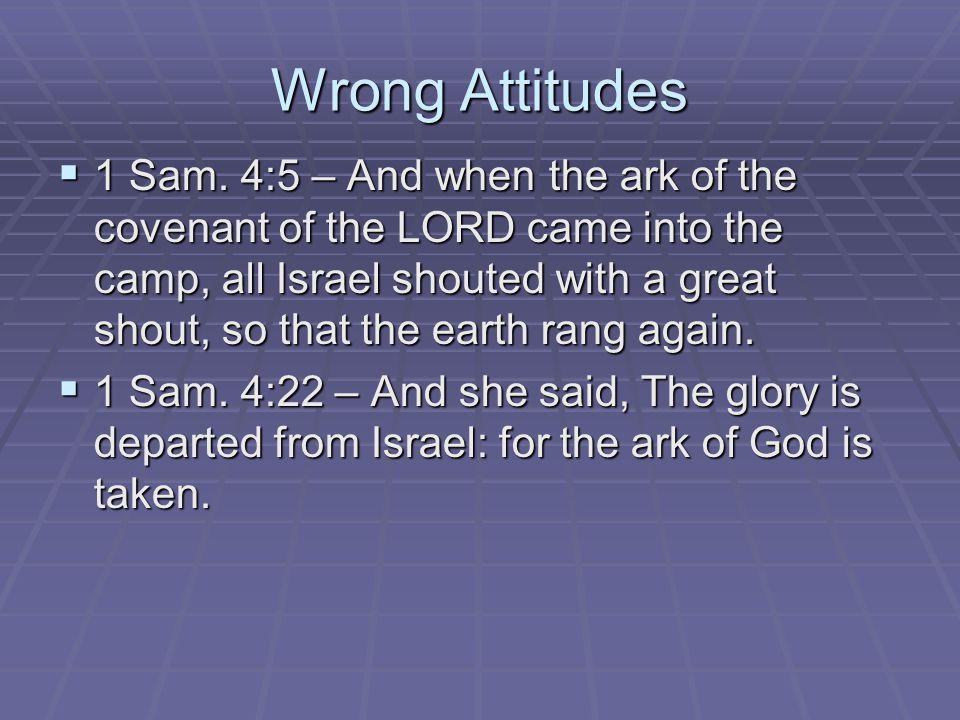 Wrong Attitudes  1 Sam.