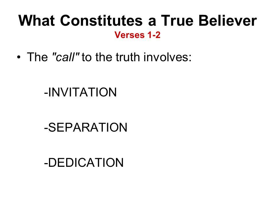 What Constitutes a True Believer Verses 1-2 The