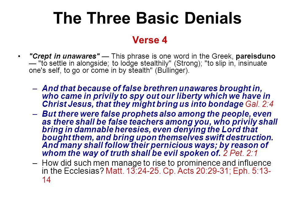 The Three Basic Denials Verse 4