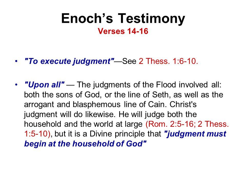 Enoch's Testimony Verses 14-16