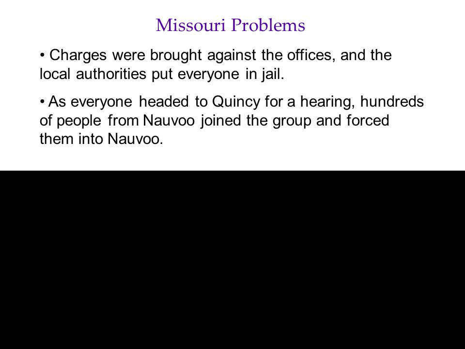 Missouri Problems Charges were brought against the offices, and the local authorities put everyone in jail.