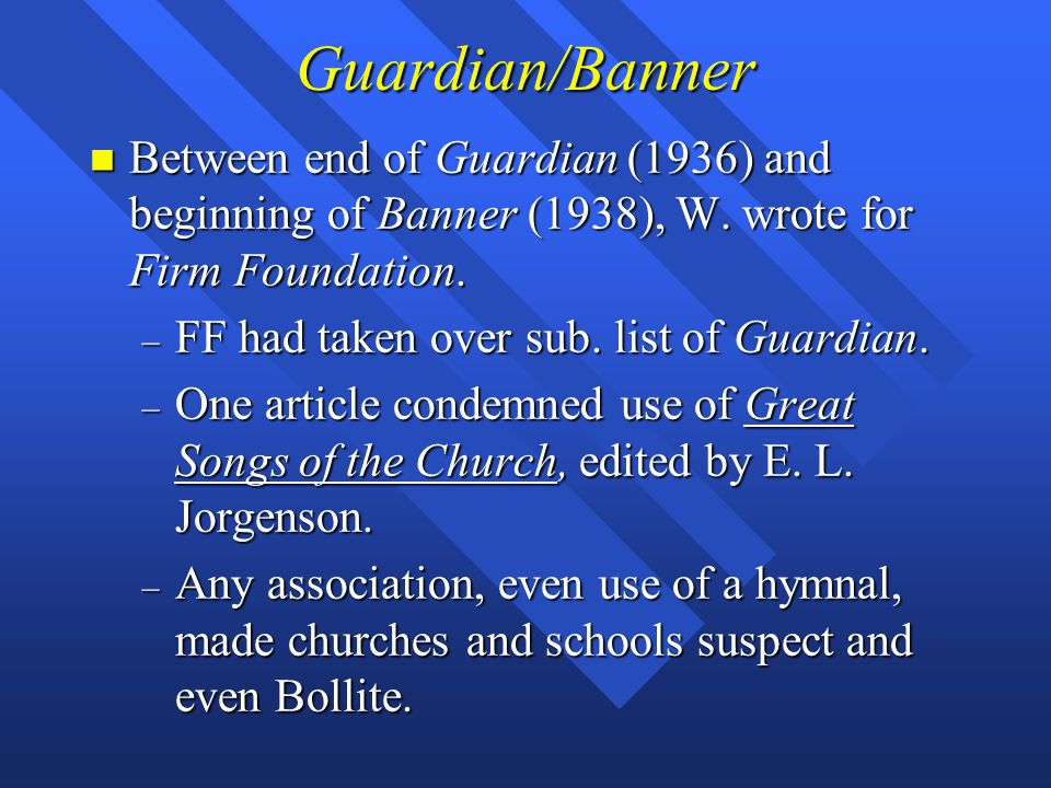 Guardian/Banner n Between end of Guardian (1936) and beginning of Banner (1938), W.