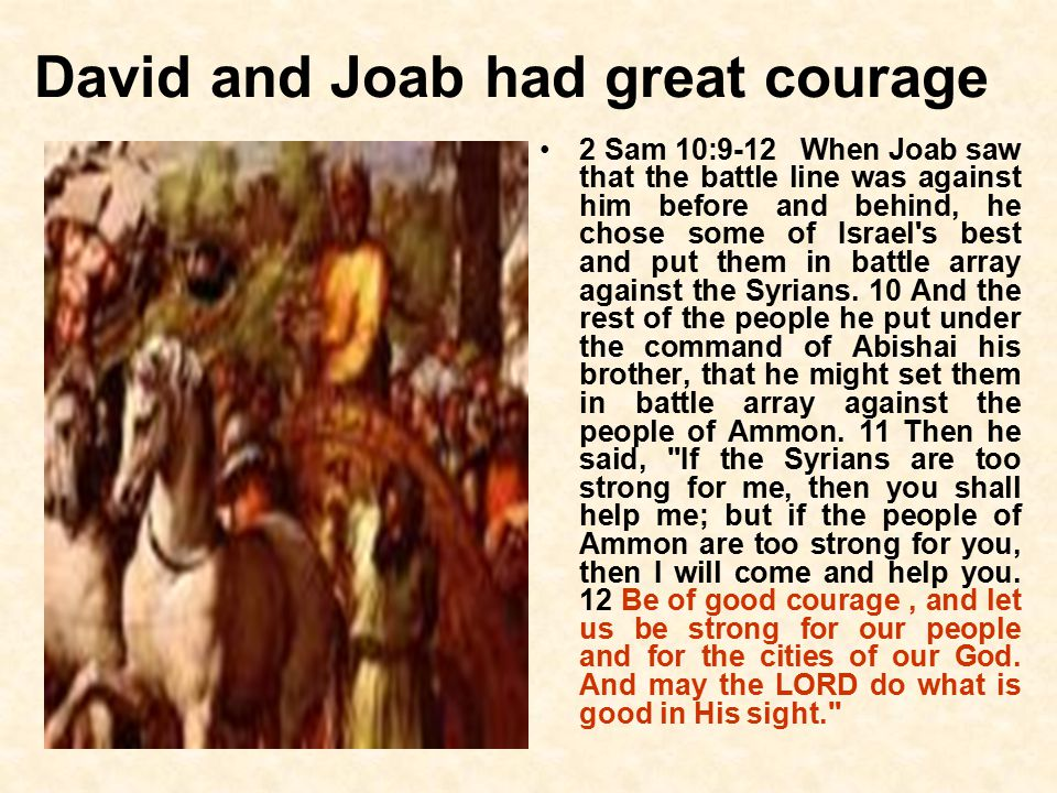 Ezra & Israel had great courage Ezra 10:2-4 We have trespassed against our God, and have taken pagan wives from the peoples of the land; yet now there is hope in Israel in spite of this.