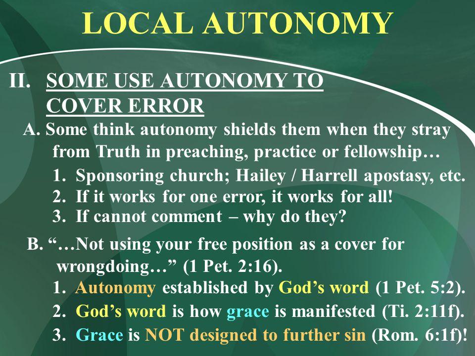LOCAL AUTONOMY II.SOME USE AUTONOMY TO COVER ERROR 1.