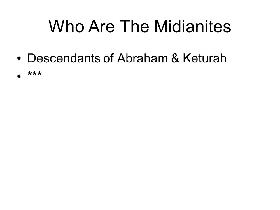 Who Are The Midianites Descendants of Abraham & Keturah ***