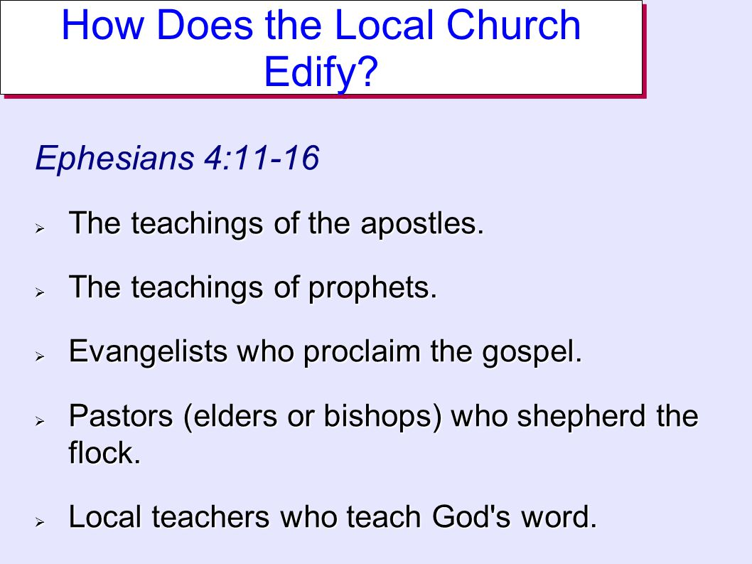 Ephesians 4:11-16  The teachings of the apostles.