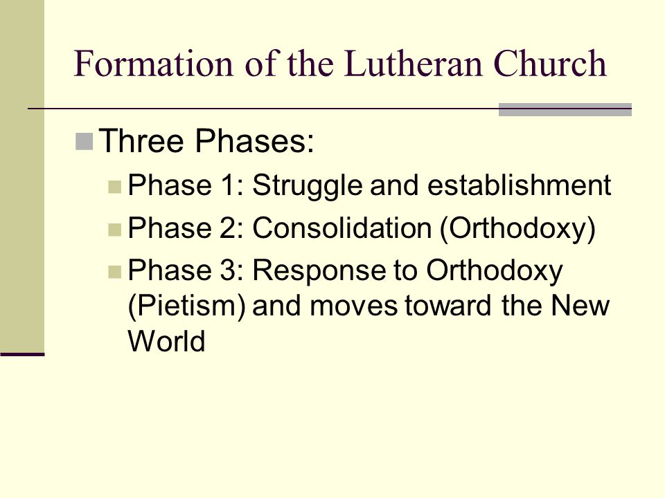 Phase 1: Struggle and Establishment Protest against abuses and errors Formation of the movement and excommunication Development of theological positions (Luther's writings and Augsburg Confession) Justification and salvation Sola Scripture/Sola fide/Sola gratia Priesthood of all believers Word of God and the Sacraments (means of grace) Struggle/War 30 Years war and Peace of Westphalia Establishment in Germany, Scandinavia, parts of Eastern Europe