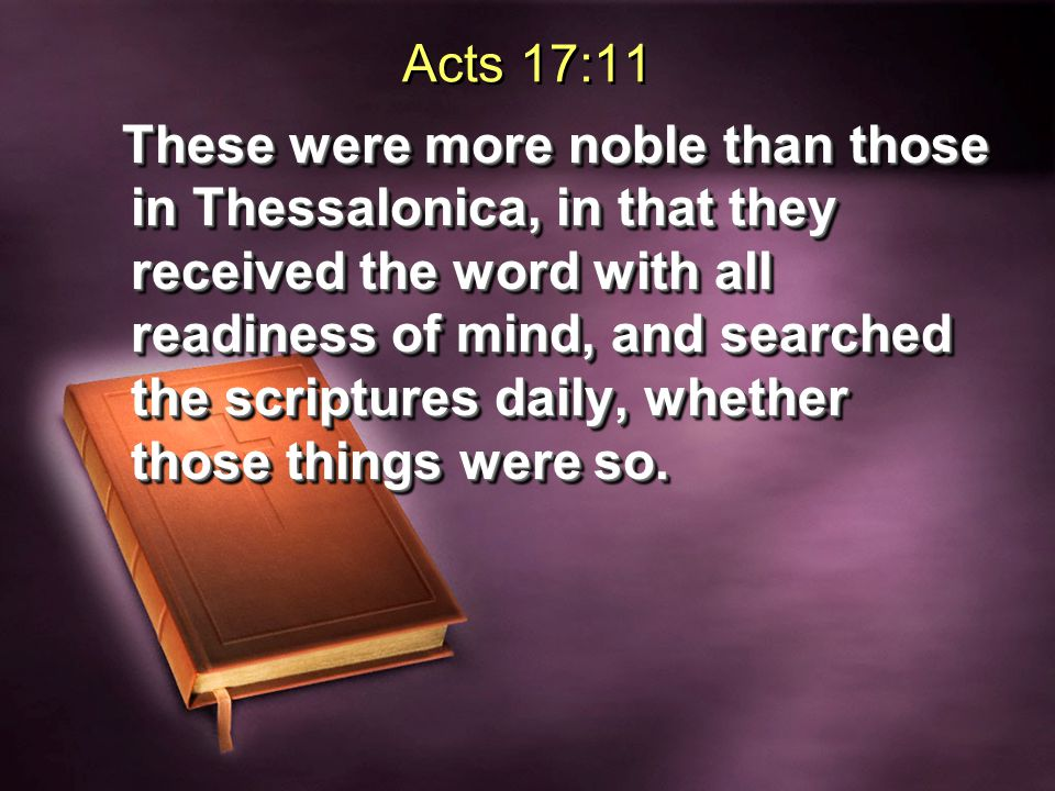 I Thessalonians 2:13 And for this reason we also constantly thank God that when you received from us the word of God's message, you accepted it not as the word of man, but for what it really is, the word of God, which also performs its work in you who believe.