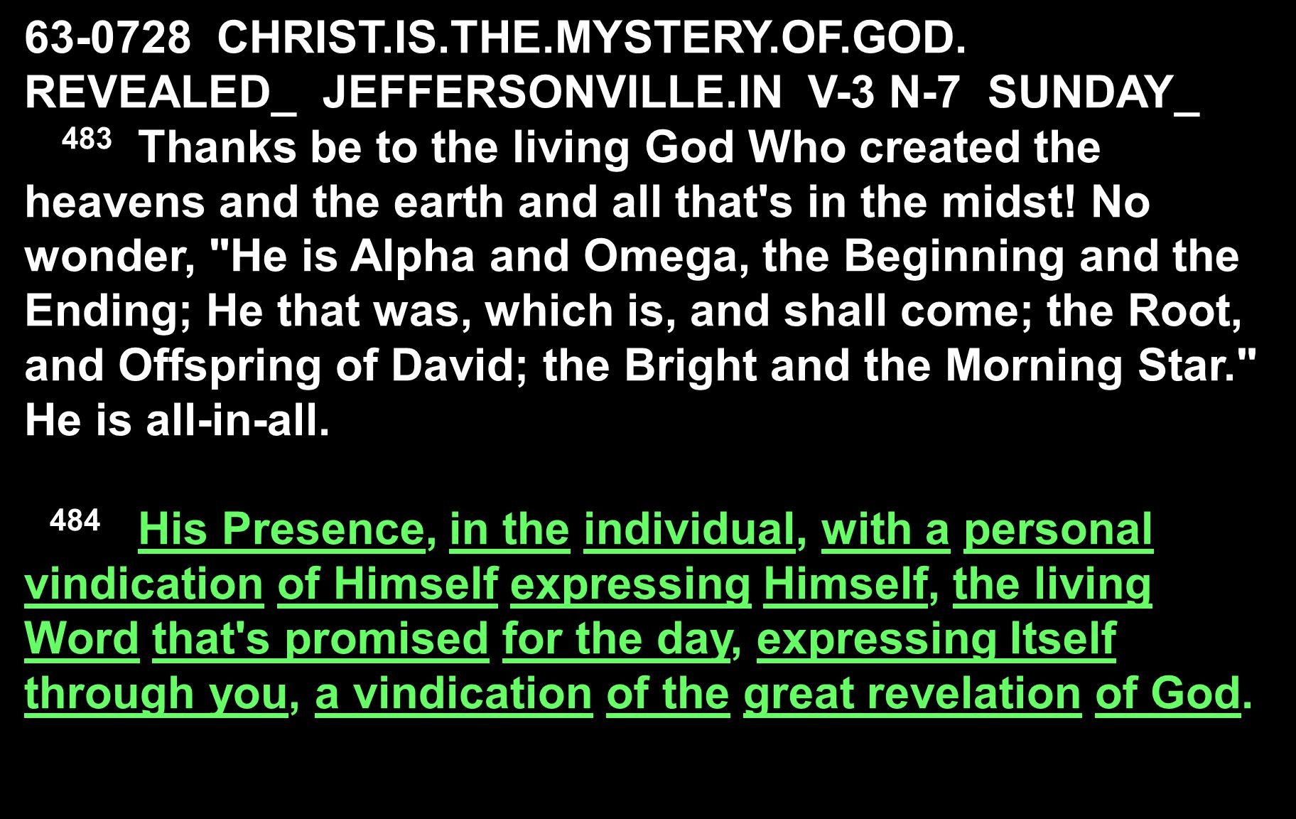 63-0728 CHRIST.IS.THE.MYSTERY.OF.GOD.