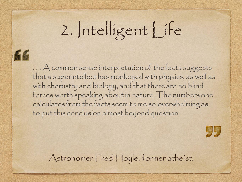 2. Intelligent Life...