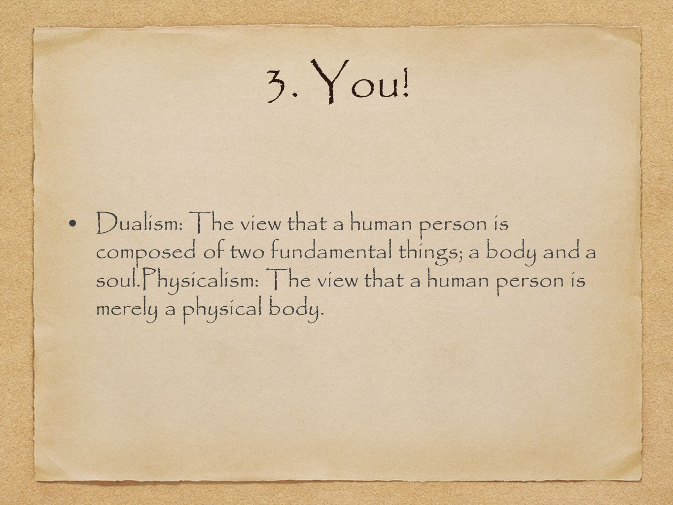 3. You.
