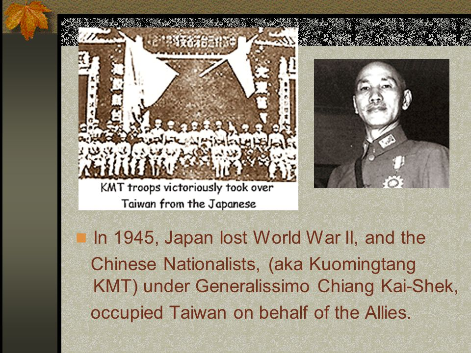 For the next fifty years the inhabitants of Taiwan lived under Japanese colonial rule.