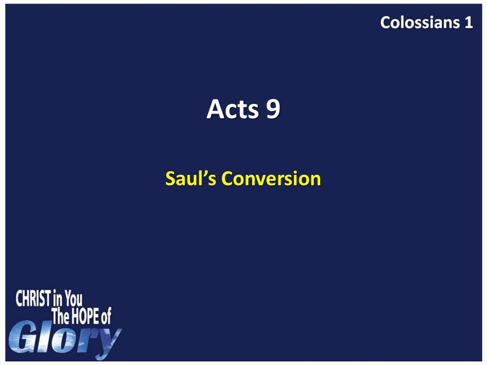 Acts 9 Saul's Conversion