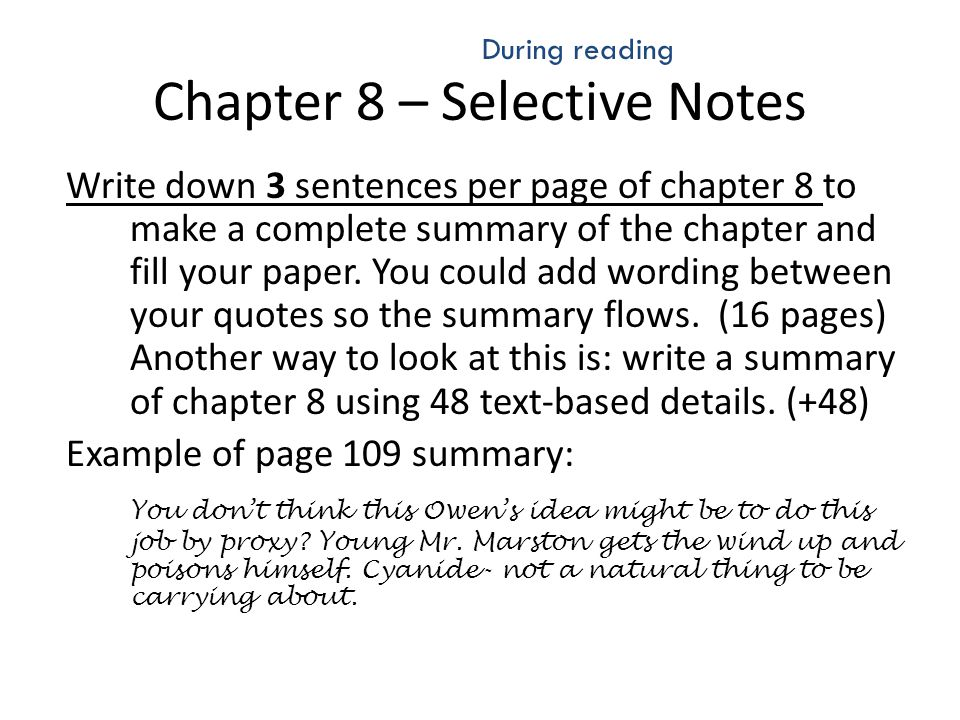Chapter 8 – Selective Notes Write down 3 sentences per page of chapter 8 to make a complete summary of the chapter and fill your paper. You could add