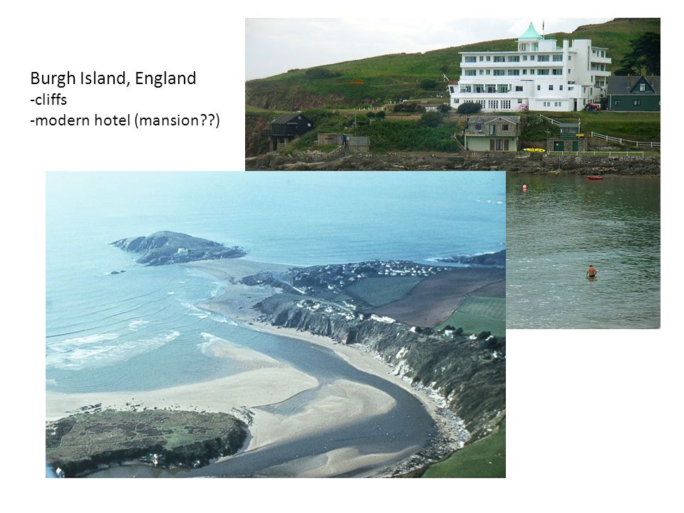 7 Burgh Island, England -cliffs -modern hotel (mansion??)