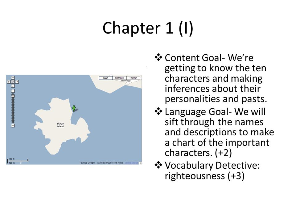 Chapter 1 (I)  Content Goal- We're getting to know the ten characters and making inferences about their personalities and pasts.  Language Goal- We