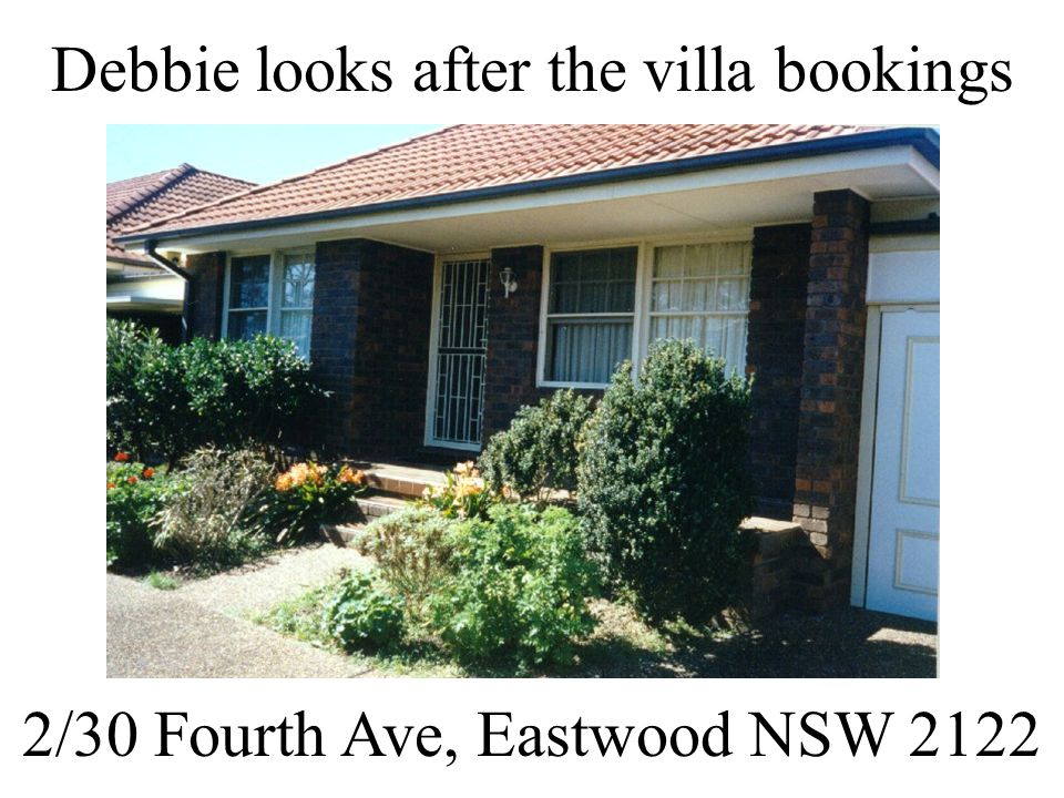 Debbie looks after the villa bookings 2/30 Fourth Ave, Eastwood NSW 2122