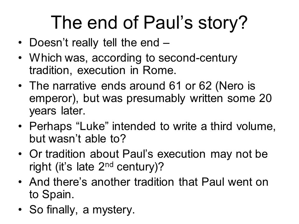 The end of Paul's story.
