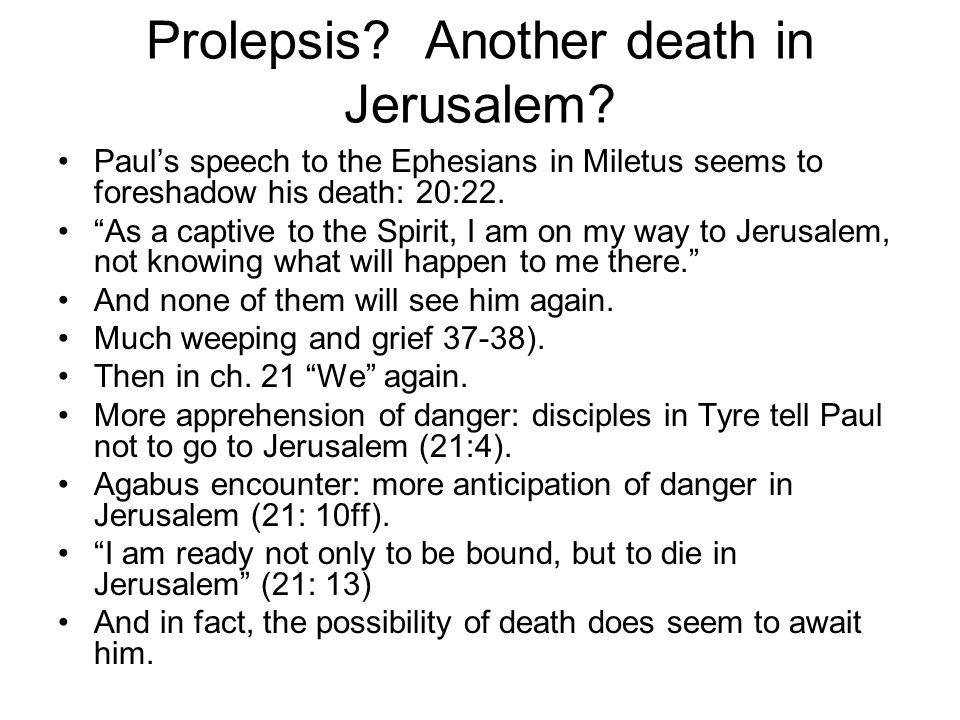 Prolepsis. Another death in Jerusalem.