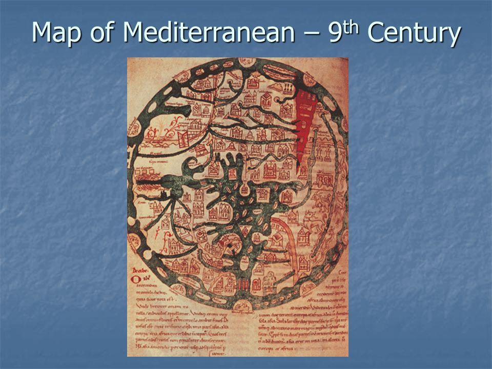 Map of Mediterranean – 9 th Century