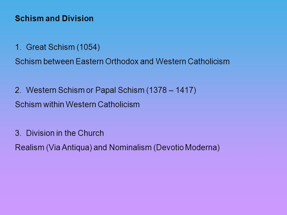 Schism and Division 1.
