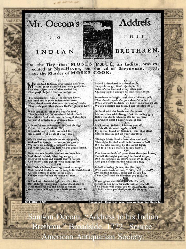 Samson Occom, Address to his Indian Brethren. Broadside.