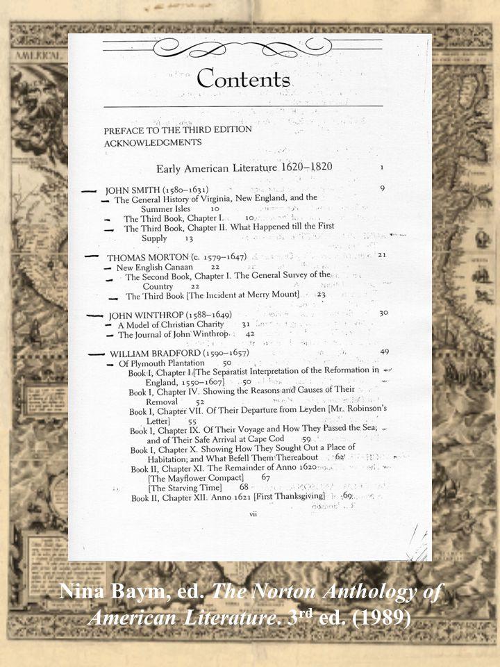 Nina Baym, ed. The Norton Anthology of American Literature. 3 rd ed. (1989)