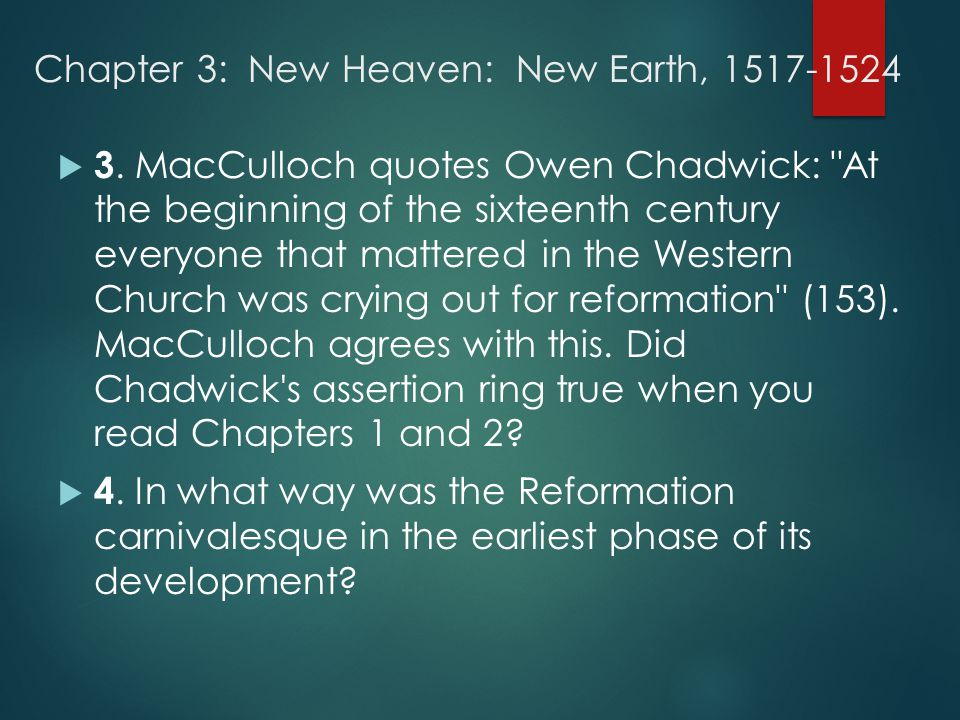 Chapter 3: New Heaven: New Earth, 1517-1524  3.