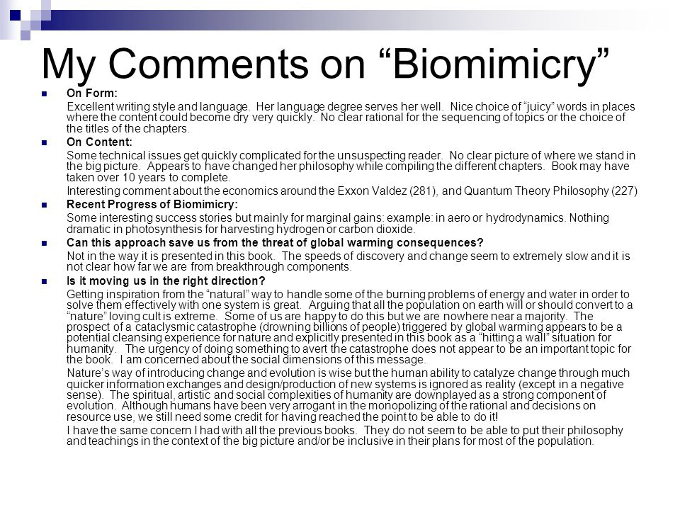 My Comments on Biomimicry On Form: Excellent writing style and language.